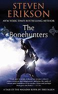 THE BONEHUNTERS ( MALAZAN BOOK OF THE FALLEN (PAPERBACK) #06 )