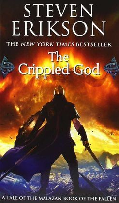 THE CRIPPLED GOD ( MALAZAN BOOK OF THE FALLEN (PAPERBACK) #10 )