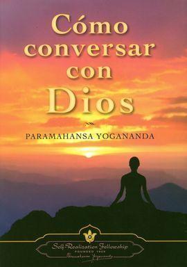 COMO CONVERSAR CON DIOS