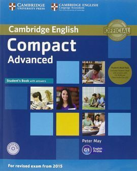 COMPACT ADVANCED STUDENT'S BOOK PACK (STUDENT'S BOOK WITH ANSWERS WITH CD-ROM AN