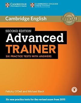 ADVANCED TRAINER SIX PRACTICE TESTS WITH ANSWERS DOWNLOAD AUDIO