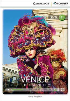 CAMBRIDGE DISCOVERY B1 - VENICE: THE FLOATING CITY. BOOK WITH ONLINE ACCESS.