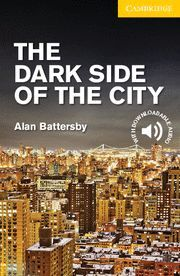 THE DARK SIDE OF THE CITY  LEVEL 2