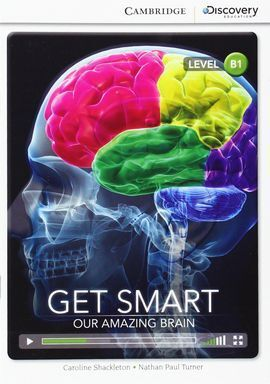 CAMBRIDGE DISCOVERY B1 - GET SMART: OUR AMAZING BRAIN (BOOK WITH INTERNET ACCESS