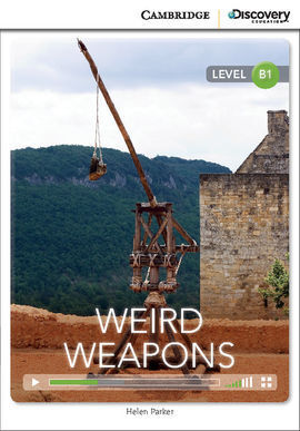 CAMBRIDGE DISCOVERY B1 - WEIRD WEAPONS (BOOK WITH INTERNET ACCESS CODE)