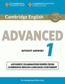 CAMBRIDGE ENGLISH ADVANCED 1 FOR REVISED EXAM FROM 2015 STUDENT'S BOOK WITH ANSW