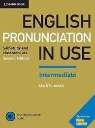 ENGLISH PRONUNCIATION IN USE INTERMEDIATE WITH KEY/DOWNLOAD AUDIO