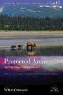 PROTECTED AREAS - ARE THEY SAFEGUARDING BIODIVERSITY