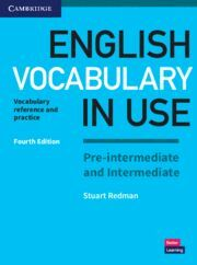 NEW ENGLISH VOCABULARY PRE INTERMEDIATE AND INTERMEDIATE IN USE FOURTH EDITION