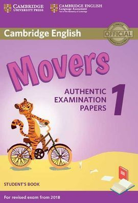 CAMBRIDGE ENGLISH YOUNG LEARNERS 1 FOR REVISED EXAM FROM 2018 MOVERS STUDENT'S B