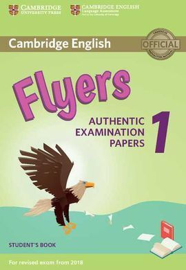 CAMBRIDGE ENGLISH YOUNG LEARNERS 1 FOR REVISED EXAM FROM 2018 FLYERS STUDENT'S B