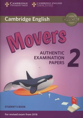 MOVERS 2 STUDENT'S BOOK (2018 EXAM)