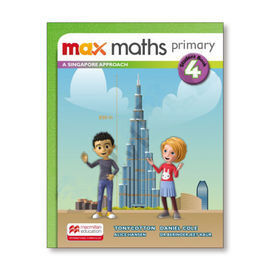 MAX MATHS PRIMARY A SINGAPORE APPROACH STUDENT BOOK 4