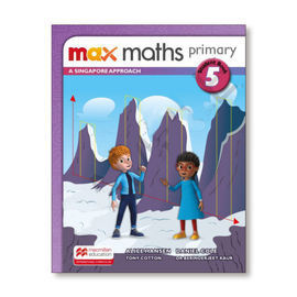 MAX MATHS PRIMARY A SINGAPORE APPROACH STUDENT BOOK 5
