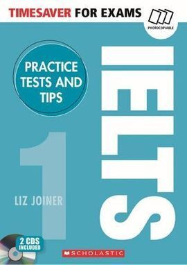 TIMESAVERS FOR EXAMS. IELTS PRACTICE TEST & TIPS