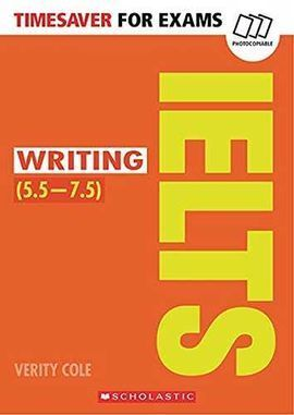 TIMESAVER FOR EXAMS IELTS WRITING LEVEL B2 C1