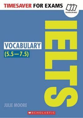 TIMESAVER FOR EXAMS: IELTS VOCABULARY