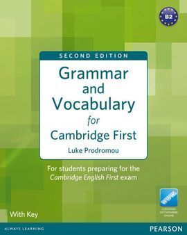 GRAMMAR & VOCABULARY FOR FCE 2ND EDITION WITH KEY + ACCESS TO LONGMAN DICTIONARI