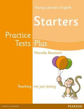 YOUNG LEARNERS ENGLISH STARTERS PRACTICE TESTS PLUS STUDENTS' BOO