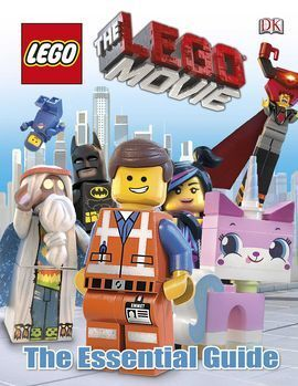 LEGO (FILM) THE ESSENTIAL GUIDE