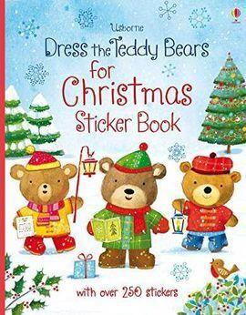 DRESS THE TEDDY BEARS FOR CHRISTMAS STICKER BOOK