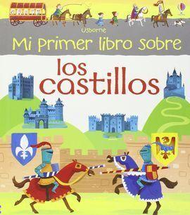 MI PRIMER LIBRO DE CASTILLOS
