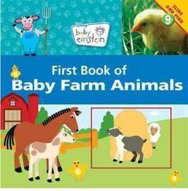 BABY EINSTEIN: FIRST BOOK OF BABY FARM ANIMALS