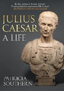 JULIUS CAESAR : A LIFE