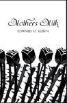 MOTHER´S MILK