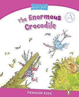 THE ENORMOUS CROCODILE PENGUIN KIDS LEVEL 2