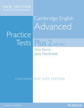CAMBRIDGE ADVANCED PRACTICE TESTS PLUS (2014). STUDENTS BOOK WITH KEY