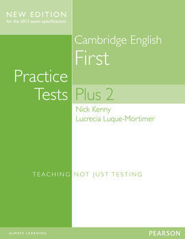 CAMBRIDGE FIRST PRACTICE TESTS PLUS (2014).  STUDENTS BOOK WITH KEY