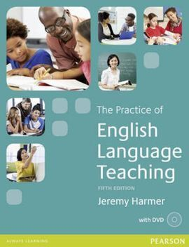 THE PRACTICE OF ENGLISH LANGUAGE TEACHING (5TH ED.)