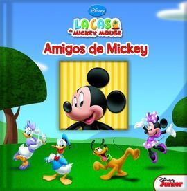 AMIGOS DE MICKEY.