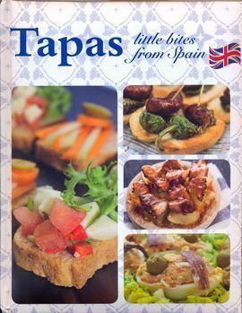 TAPAS LITTLE BITES FROM SPAIN