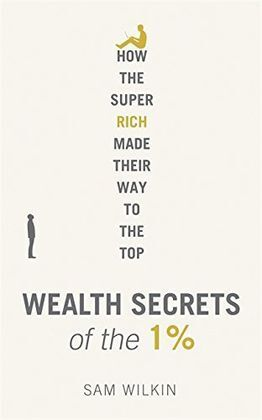 WEALTH SECRETS OF THE 1