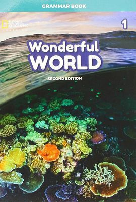 WONDERFUL WORLD 1 GRAMMAR BOOK  2E