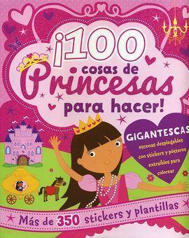 100 COSAS DE PRINCESA PARA HACER