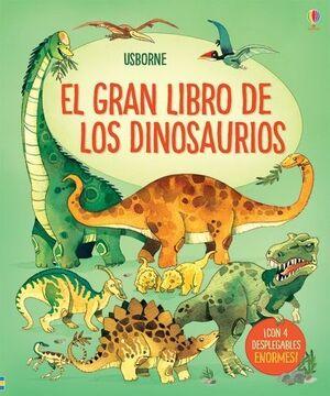EL GRAN LIBRO DE LOS GRANDES DINOSAURIOS