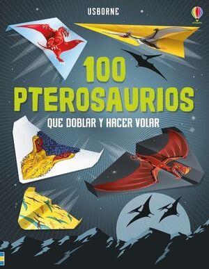 100 PTEROSAURIOS DOBLAR Y HACER VOLAR