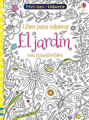 EL JARDIN CON TRANSFERIBLES LIBRO COLOREAR