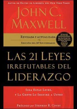 21 LEYES IRREFUTABLES DEL LIDERAZGO