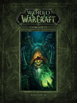 WORLD OF WARCRAFT CHRONICLE .   VOL.2 .