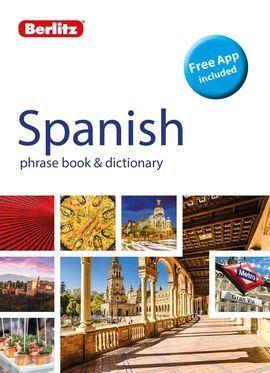 BERLITZ SPANISH PHRASE BOOK & DISCTIONARY 2018