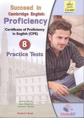 PACK. SUCCEED IN CAMBRIDGE ENGLISH: PROFICIENCY + PRACTICE TESTS