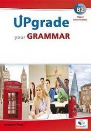 UPGRADE YOUR GRAMMAR C1 SELF-STUDY EDITION (STUDENT'S BOOK & SELF-STUDY GUIDE)