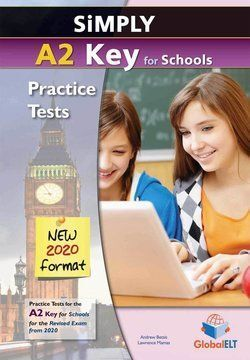 SIMPLY A2 KEY FOR SCHOOLS (NEW 2020 FORMAT) SELF-STUDY EDITION