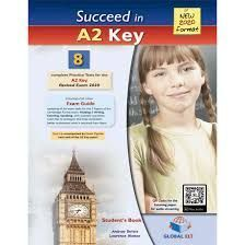 SUCCEED IN A2 KEY KET REVISED EXAM