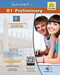SUCCEED IN B1 PRELIMINARY (NEW 2020 FORMAT) SELF-STUDY EDITION