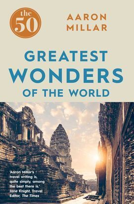 50 GREATEST WONDERS OF THE WORLD